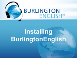 Installing BurlingtonEnglish